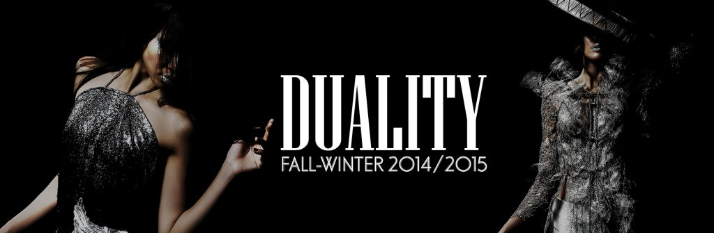 FALL – WINTER 2014/2015: DUALITY