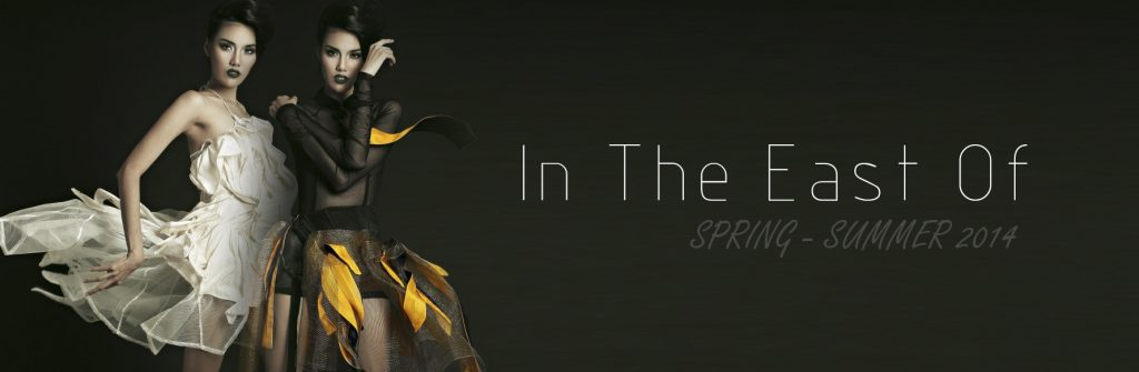 SPRING – SUMMER 2014: IN THE EAST OF